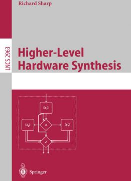 Download Higher-Level Hardware Synthesis