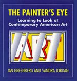 The Painter's Eye: Learning to Look at Contemporary American Art