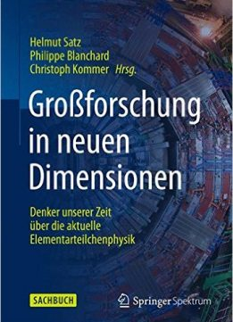 Download ebook Großforschung in neuen Dimensionen