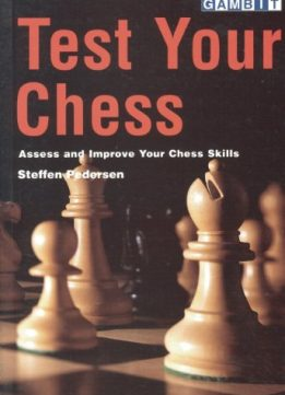 Download ebook Test Your Chess: Assess & Improve Your Chess Skills
