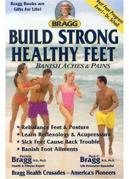 Download ebook Build Strong Healthy Feet