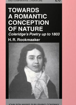 Download ebook Towards a Romantic Conception of Nature: Coleridge's Poetry up to 1803