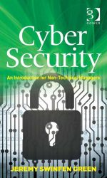 Cyber Security: An Introduction for Non-Technical Managers