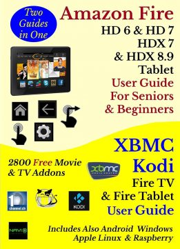 Download Amazon Fire HD 6, HD 7, HDX 7, & HDX 8.9 Tablet User Guide For Seniors & Beginners