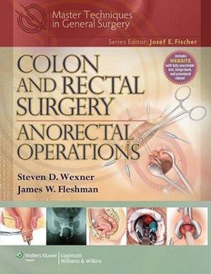 Download Colon & Rectal Surgery: Anorectal Operations