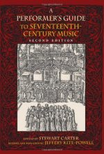 A Performer's Guide to Seventeenth-Century Music (2nd edition)