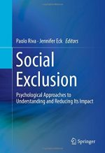 Social Exclusion: Psychological Approaches to Understanding and Reducing Its Impact