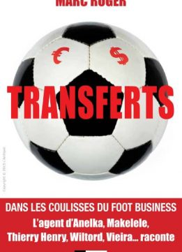 Download ebook Transferts - Dans les coulisses du foot business