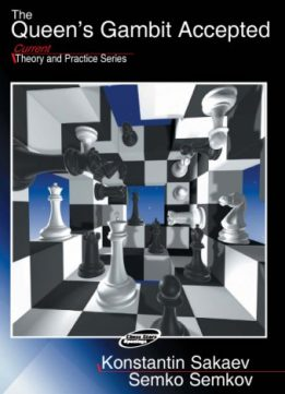 Download ebook Queen's Gambit Accepted (Current Theory & Practice Series)