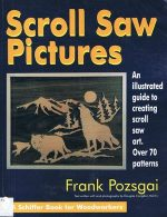 Scroll Saw Pictures (A Schiffer Book for Woodworkers)