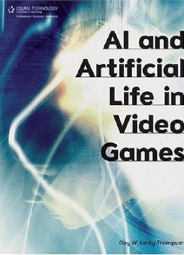 Download ebook AI & Artificial Life in Video Games