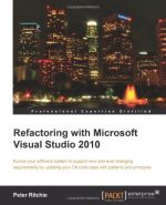 Refactoring with Microsoft Visual Studio 2010