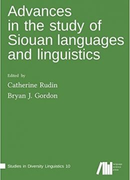 Download ebook Advances in the study of Siouan languages & linguistics