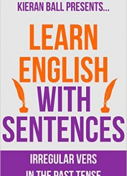 Download ebook Learn English with Sentences: Irregular verbs in the past tense