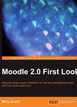 Download ebook Moodle 2.0 First Look