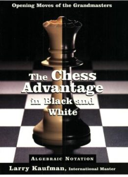 Download ebook The Chess Advantage in Black & White