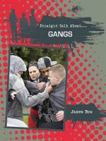 Gangs (Straight Talk About…(Crabtree))