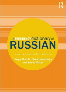 Download ebook A Frequency Dictionary of Russian: core vocabulary for learners