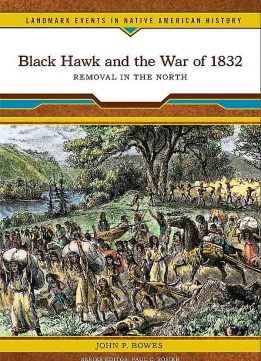 Download ebook Black Hawk & the War of 1832: Removal in the North