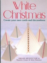 White Christmas: Create Your Own Cards and Decorations