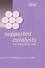 Supported Catalysts and Their Applications: RSC