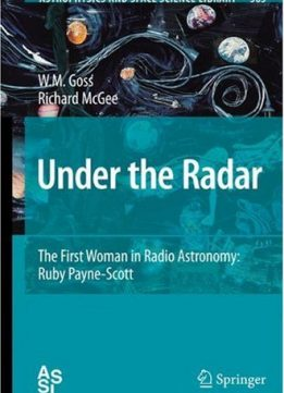 Download ebook Under the Radar: The First Woman in Radio Astronomy: Ruby Payne-Scott
