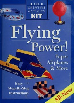 Download ebook Flying Power! Paper Airplanes & More