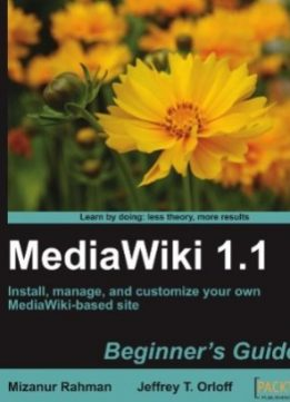 Download ebook MediaWiki 1.1: Beginner's Guide