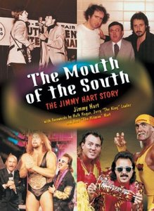 Download The Mouth of the South: The Jimmy Hart Story