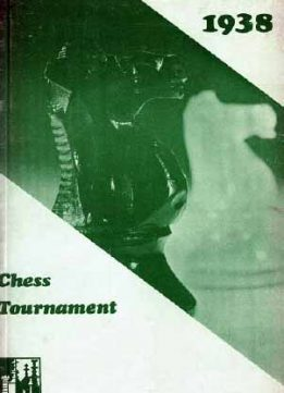 Download ebook Chess Tournament, 1938 by Allgemeene Vereenigung Radio-Omroep