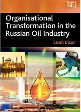 Download ebook Organisational Transformation in the Russian Oil Industry