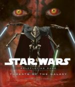 Star Wars: Threats of the Galaxy – Roleplaying Game by Rodney Thompson, Eric Cagle