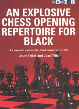 Download ebook An Explosive Chess Opening Repertoire for Black