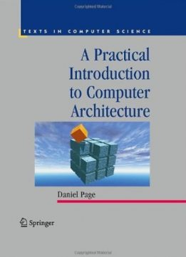 Download A Practical Introduction to Computer Architecture