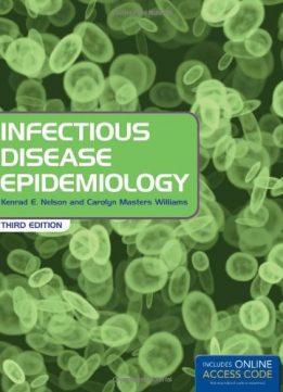 Download Infectious Disease Epidemiology: Theory & Practice, 3rd Edition