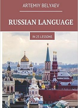 Download ebook Russian Language in 25 Lessons
