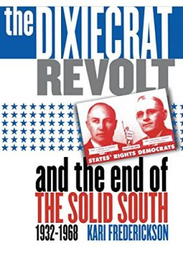Download The Dixiecrat Revolt & the End of the Solid South, 1932-1968