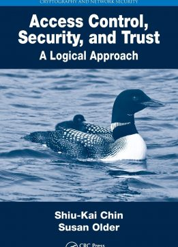 Download ebook Access Control, Security, & Trust: A Logical Approach