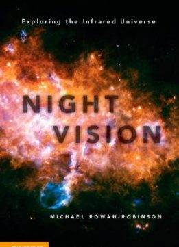 Download ebook Night Vision: Exploring the Infrared Universe