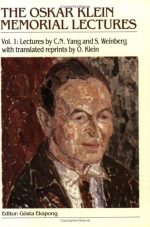 The Oskar Klein Memorial Lectures, Volume 3