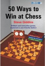50 Ways to Win at Chess by Steve Giddins