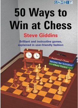 Download ebook 50 Ways to Win at Chess by Steve Giddins