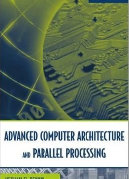 Download Advanced Computer Architecture & Parallel Processing