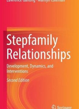 Download ebook Stepfamily Relationships: Development, Dynamics, & Interventions, Second Edition