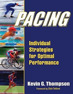 Download ebook Pacing: Individual Strategies for Optimal Performance