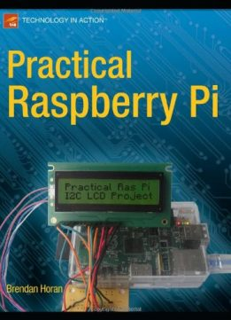 Download Practical Raspberry Pi (Technology in Action)