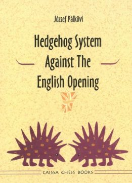 Download ebook Hedgehog System against the English Opening