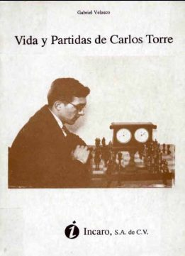 Download ebook Vida y partidas de Carlos Torre