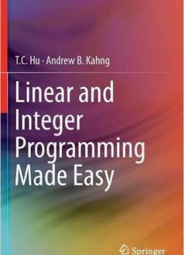 Download ebook Linear & Integer Programming Made Easy