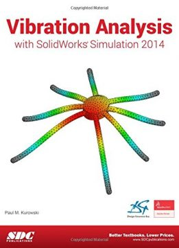 Vibration Analysis with SolidWorks Simulation 2014